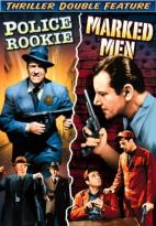 Police Rookie/Marked Men
