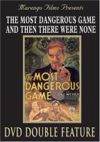 Most Dangerous Game/And Then There Were None