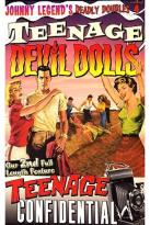 Johnny Legend's Deadly Doubles Vol. 4: Teenage Devil Dogs/Teenage Confidential