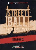 Streetball: The And 1 Mix Tape Tour - Season 2