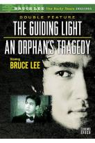 Guiding Light/An Orphan's Tragedy