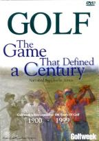 Golf: The Game that Defined A Century 1900-1999