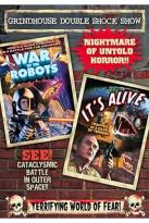 Grindhouse Double Shock Show: Wars of the Robots/It's Alive