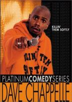 Platinum Comedy Series - Dave Chappelle: Killin' Them Softly