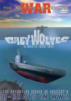 Grey Wolves - U-Boats 1939-1941