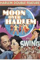 Harlem Double Feature: Moon Over Harlem/Swing