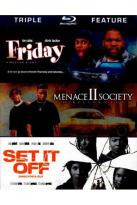 Friday/Menace II Society/Set It Off