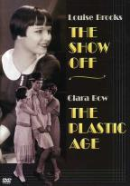 Show Off, The/The Plastic Age