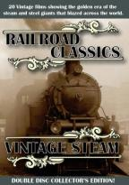 Railroad Classics/Vintage Steam