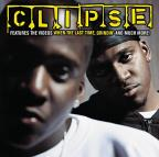 Clipse - When The Last Time/Grindin'