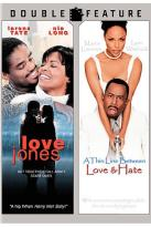Thin Line Between Love & Hate/Love Jones