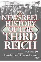 Newsreel History Of The Third Reich - Volume 19