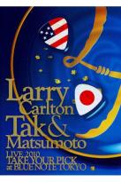Larry Carlton and Tak Matsumoto: Live 2010