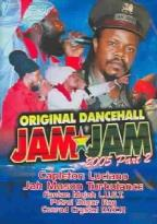 Original Dancehall Jam Jam 2005 - Part 2