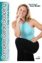 Complete Cardio Sculpting with Kelly Coffey-Mayer