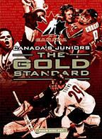 Canada's Juniors: The Gold Standard