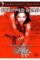 Jess Franco Collection: Stripped Dead