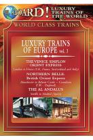 All Aboard! Luxury Trains of the World - Trains of Europe