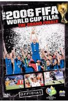 FIFA 2006 World Cup Film: The Grand Finale