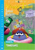 VeggieTales - Madame Blueberry: A Lesson in Thankfulness