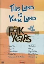 This Land Is Your Land - The Folk Years