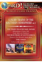 All Aboard! Luxury Trains of the World - Luxury Trains of the Southern Hemisphere