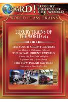 All Aboard! Luxury Trains of the World - Trains of the World