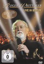Roger Whittaker: Live in Berlin