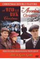Wind at My Back Christmas/An Avonlea Christmas