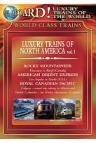 All Aboard! Luxury Trains of the World - Trains Of North America