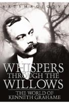 Whispers Through the Willows: The World of Kenneth Grahame