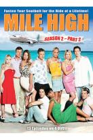 Mile High - Season 2 Part 2