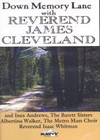Rev. James Cleveland - Down Memory Lane With Reverend James Cleveland