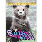Cute & Cuddly Critters: Ruthie The Bear