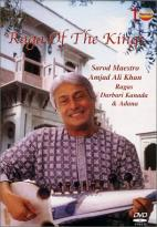 Amjad Ali Khan - Raga of the Kings