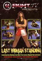 G Fight TV Presents: Last Woman Standing