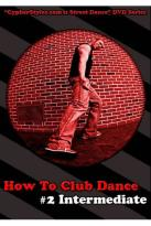How to Club Dance, Vol. 2: Intermediate