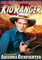Bob Steele Double: The Kid Ranger / Arizona Gunfight