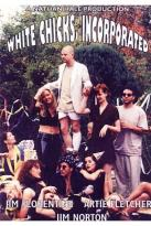 White Chicks, Incorporated