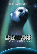 Metamorphosis - The Alien Factor