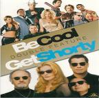 Get Shorty/ Be Cool