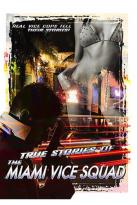 True Stories of Miami Vice Squad