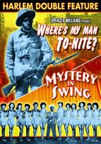 Where's My Man To-Nite?/Mystery In