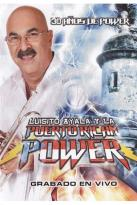 Luisito Ayala y la Puerto Rican Power: 30 Anos de Power