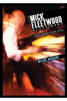 Mick Fleetwood Blues Band Featuring Rick Vito: Blue Again