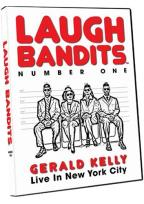 Gerald Kelly - Laugh Bandits Number One: Live in New York City