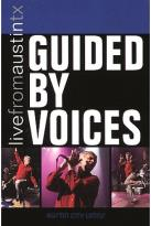 Guided by Voices - Live from Austin, Texas