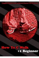 How to C Walk, Vol. 1: Beginner