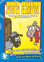 Ewe Know: Who Do Ewe Follow?/Who Do Ewe Trust?