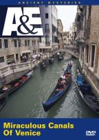 A&E: Ancient Mysteries - Miraculous Canals of Venice